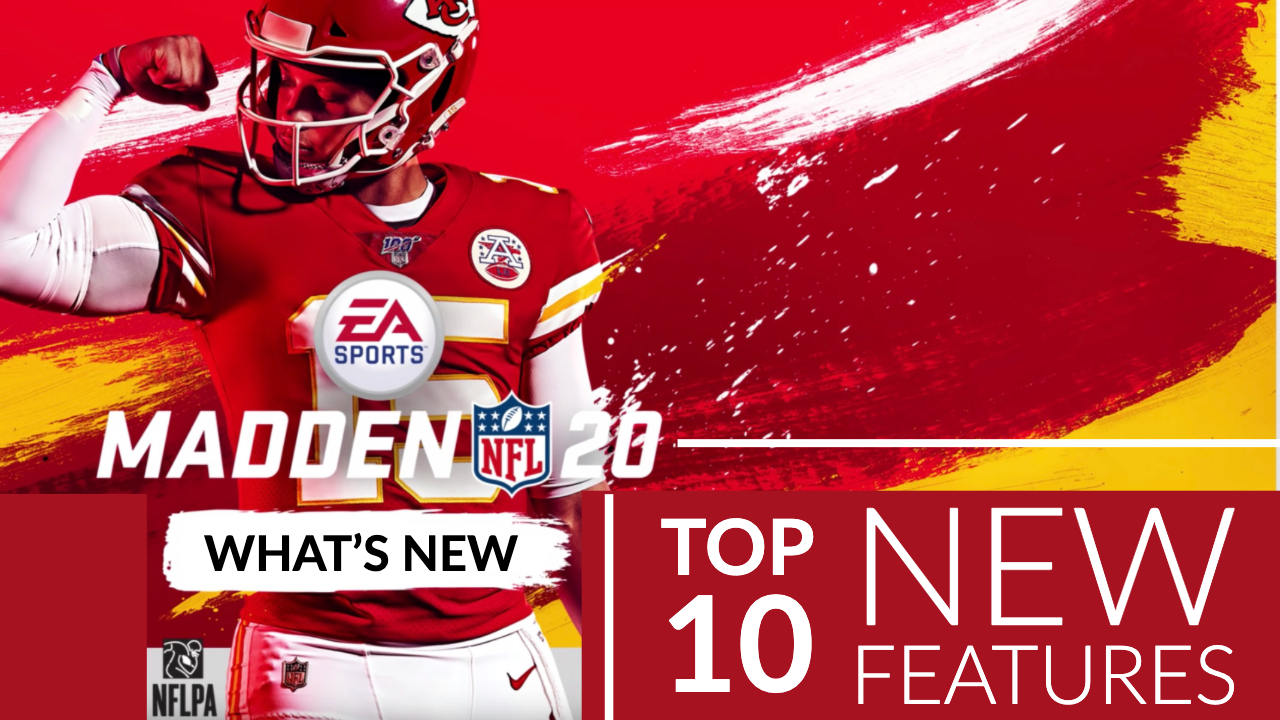 Madden 20 vs Madden 19: 11 Exciting New Madden 20 Features