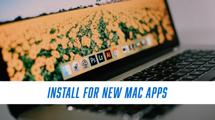 Install for Updated Mac Apps