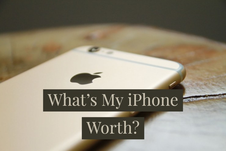 Find out how much your iPhone is worth.