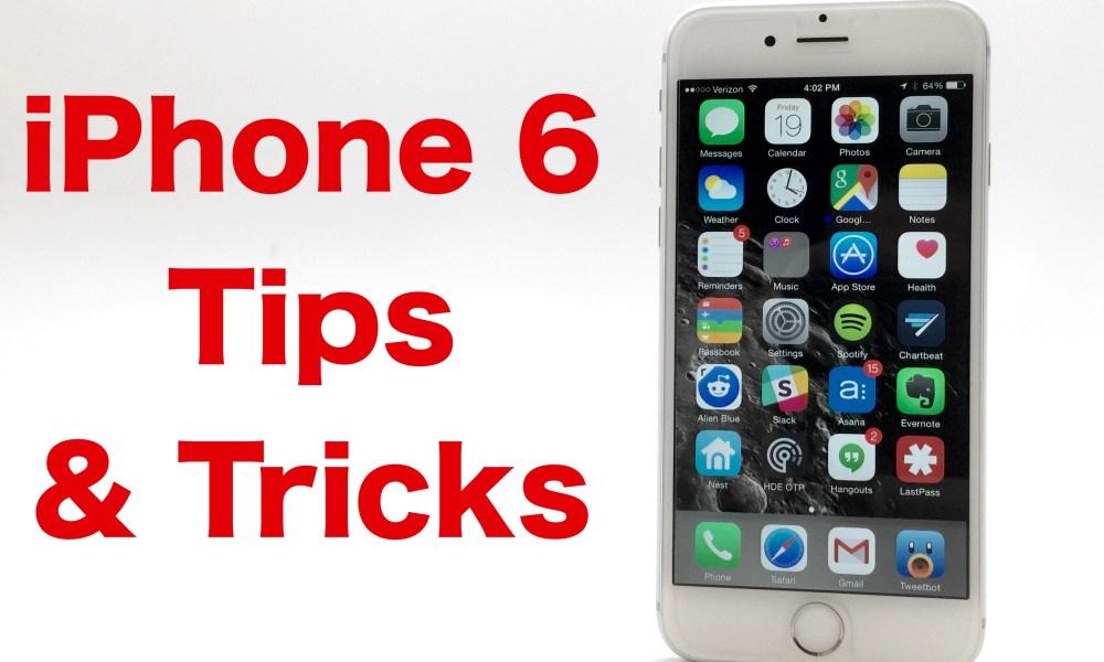 37 iPhone 6 Tips & Tricks