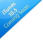 itunes 10.5 coming soon