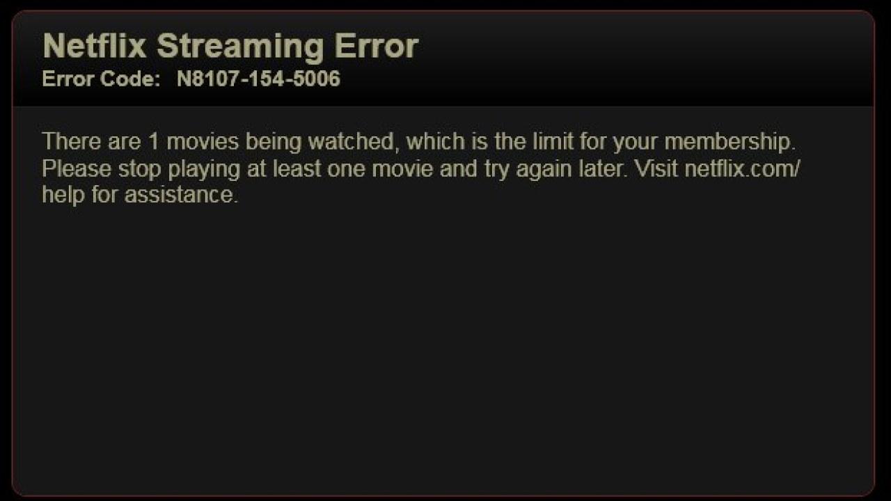 Netflix Isn't Limiting Simultaneous Streams, Error Message