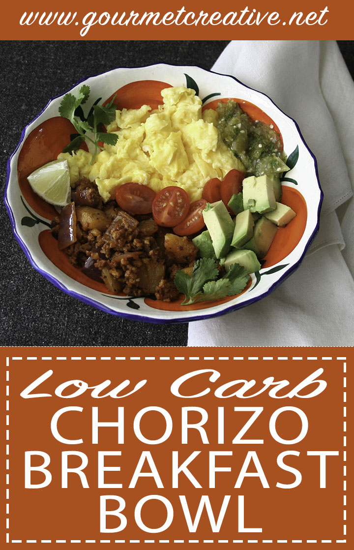 Chorizo Breakfast Bowl