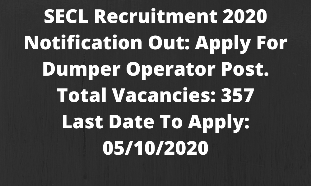 SECL Dumper Operator Recruitment 2020