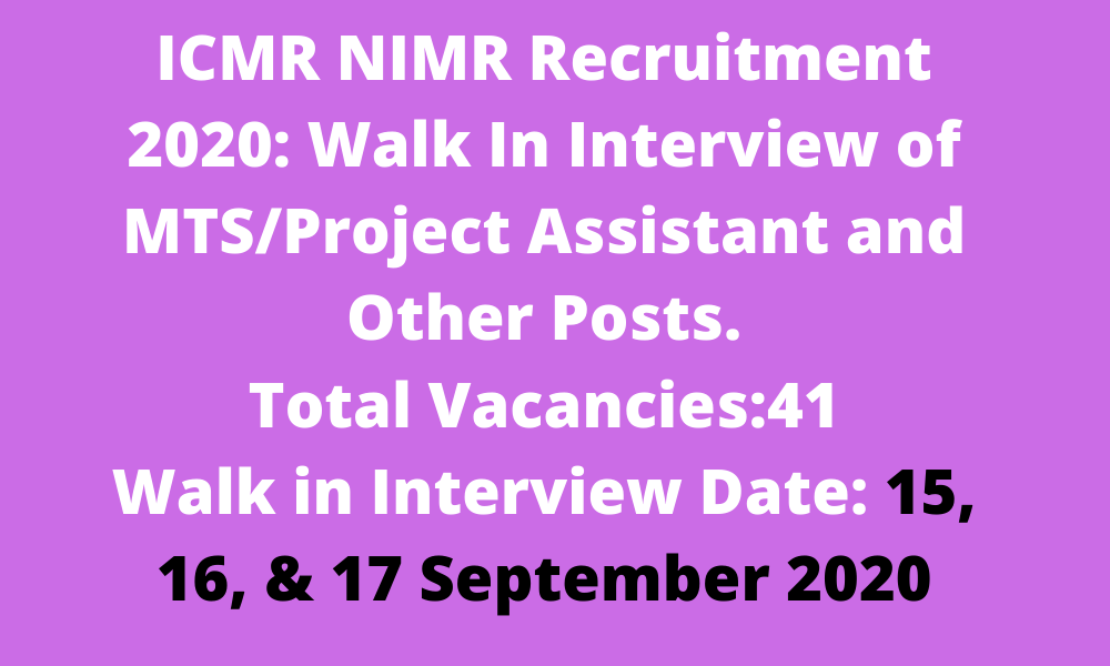 ICMR NIMR Recruitment 2020