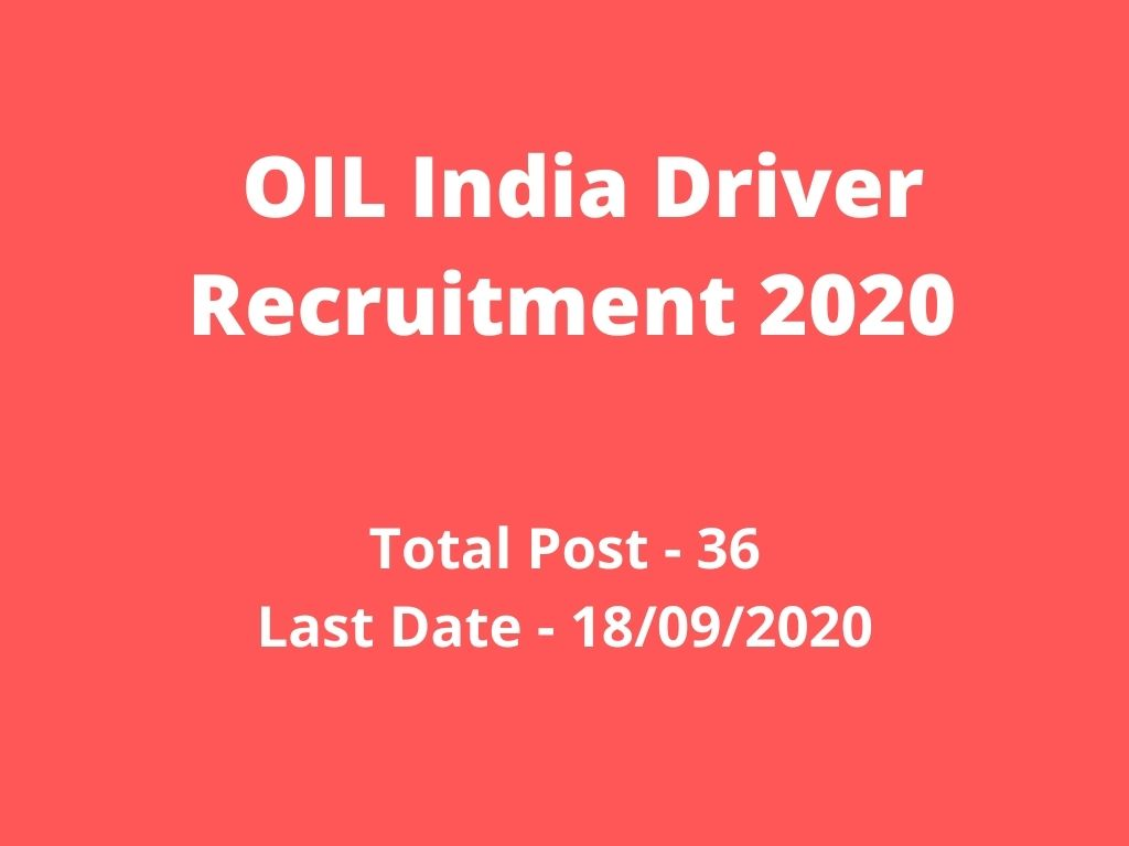 OIL India Driver Recruitment 2020