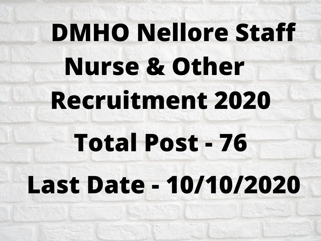 DMHO Nellore Staff Nurse & Other Recruitment 2020