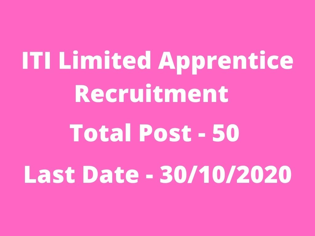 ITI Limited Apprentice Recruitment