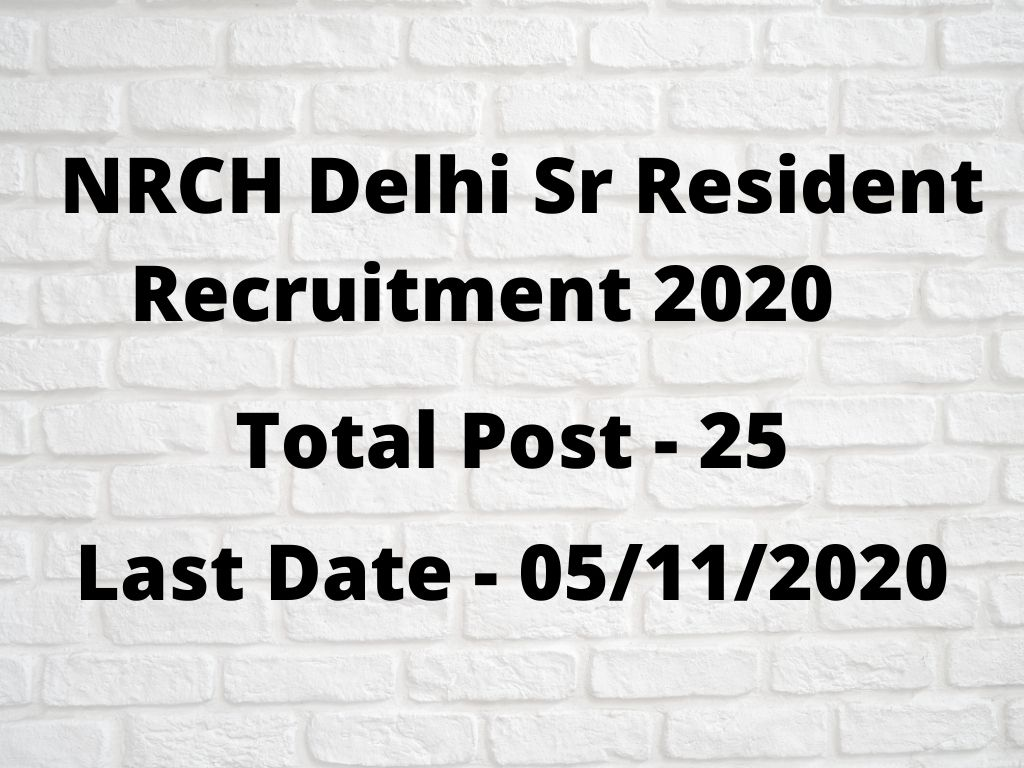 NRCH Delhi Sr Resident Recruitment 2020