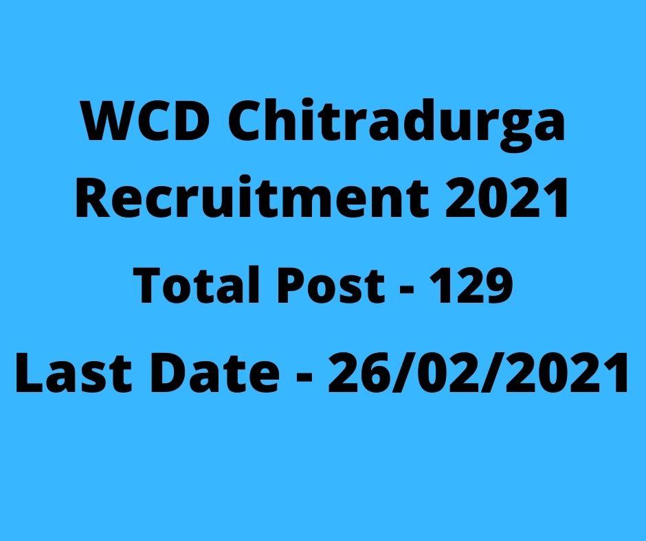 WCD Chitradurga Recruitment 2021