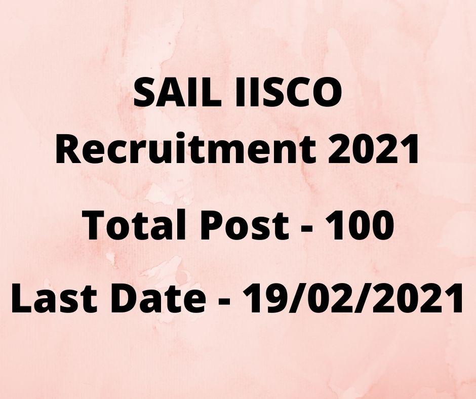 SAIL IISCO Recruitment 2021