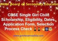CBSE Single Girl Scholarship Online Form