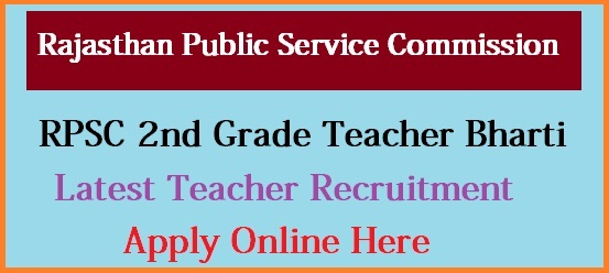 RPSC 2nd Grade Teacher Recruitment 2018