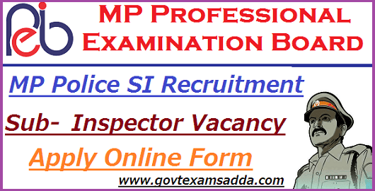 MP Police SI Recruitment 2019