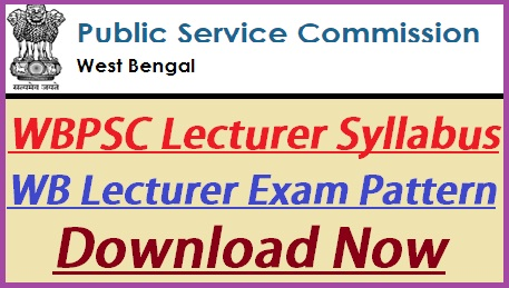 WBPSC Lecturer Syllabus 2018
