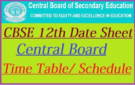 CBSE 12th Date Sheet 2021