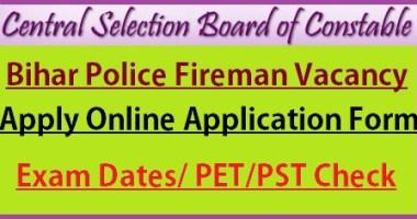 Bihar Police Fireman Recruitment 2021