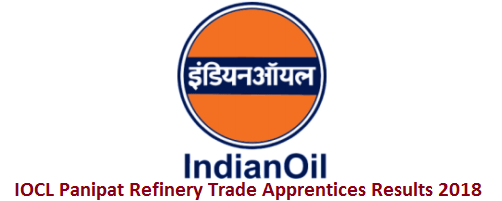 IOCL Panipat Refinery Trade Apprentices Results