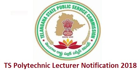 TS Polytechnic Lecturer Notification 2018