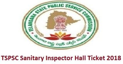 TSPSC Sanitary Inspector Hall Ticket 2018