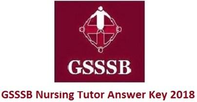 GSSSB Nursing Tutor Answer Key 2018