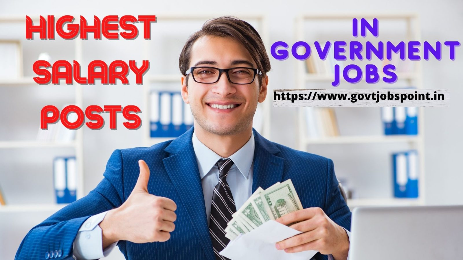 HIGHEST SALARY POSTS IN GOVERNMENT JOBS