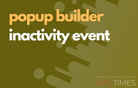 popup build inactivity event