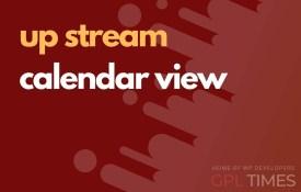 up stream calendar view