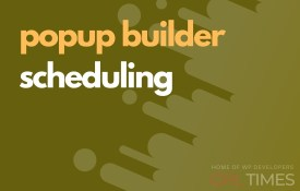 popup build scheduling