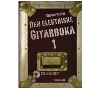 Sølvin Refvik - Den elektriske gitarboka 1