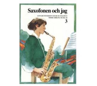Saxofonen och jag - Bok 3