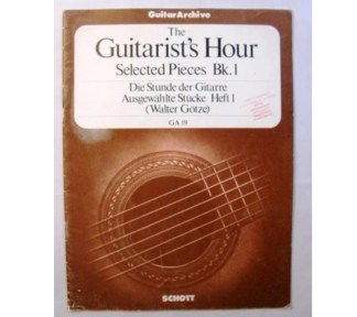 The Guitarist's Hour Selected Pieces Bk. 1
