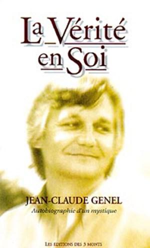 une spiritualité sans croyance ni dogme, Jean-Claude Genel, présence des Maîtres de sagesse, expériences et rencontres