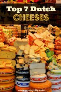 Top 7 Dutch Cheeses to Try in Amsterdam