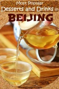 Most Popular Desserts and Drinks in Beijing
