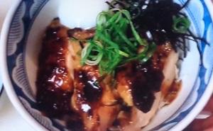 シブ5時:鶏のきじ丼のレシピ!老舗そば店の味!堀井良教