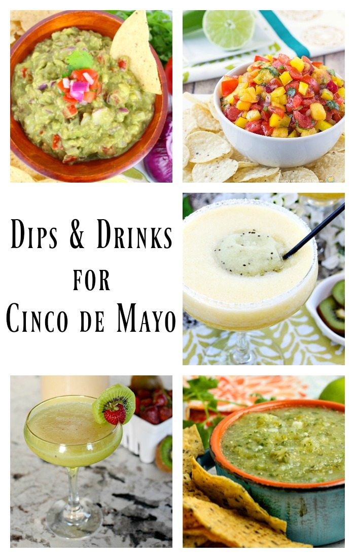 Delicious dips and drinks for your next Taco Tuesday or Cinco de Mayo Celebration.