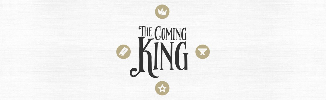 The Coming King Series - Christmas Series 2016 - Grace Community Church