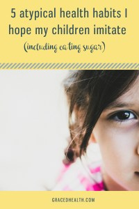 unusual healthy habits for child to imitate