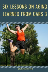 aging lessons learned from the movie Cars 3