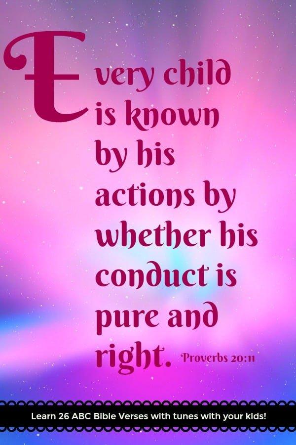 """Bible Memory Verse """"E"""" Proverbs 20:11"""