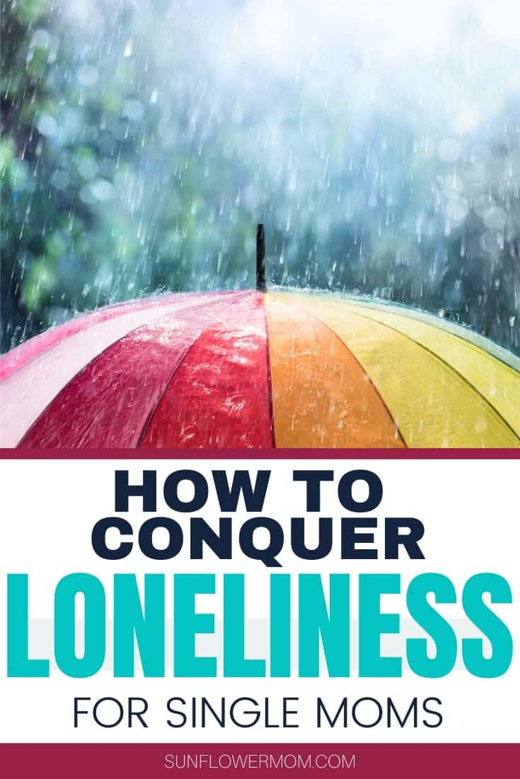 6 of the Best Ways to Beat Loneliness for Single Moms