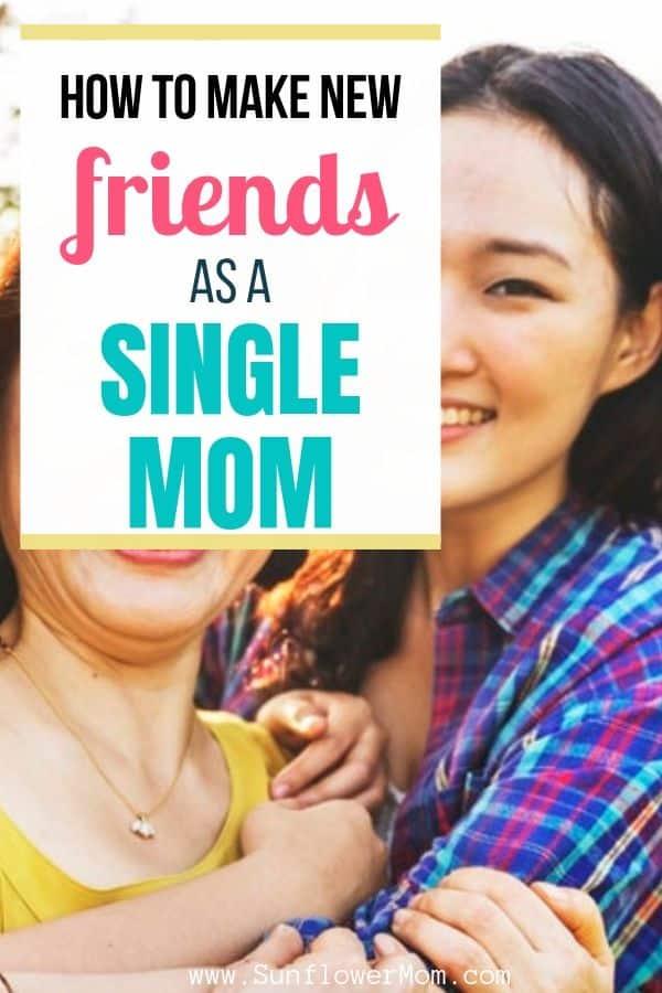 7 Ways to Make Amazing Friendships as a Single Mom