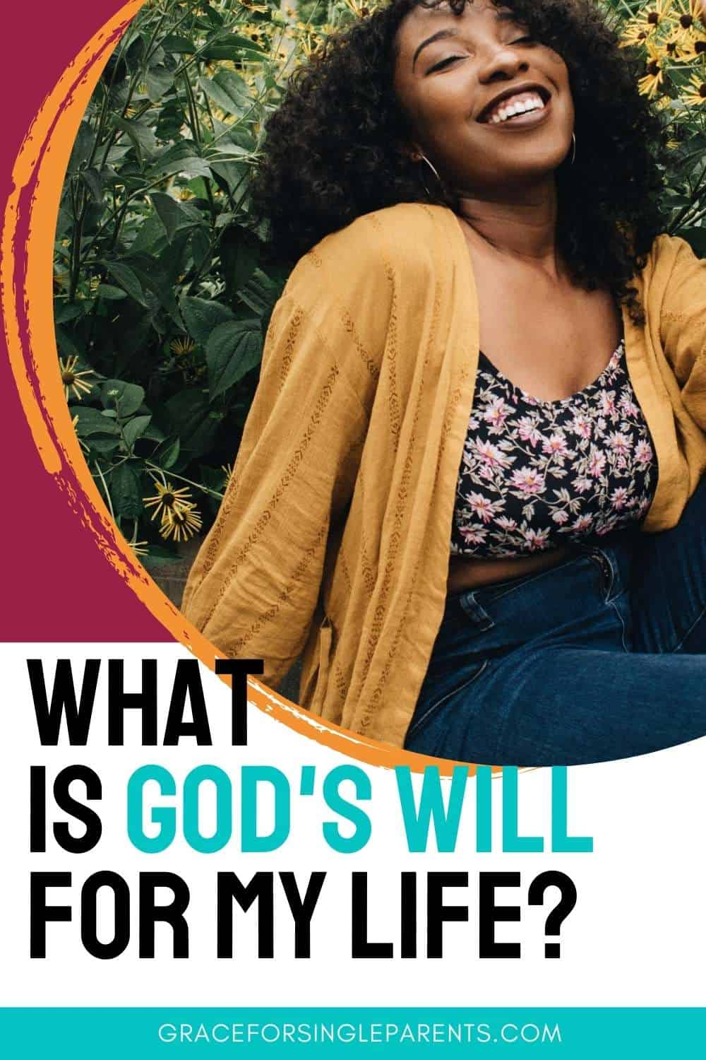 What is God\'s Will for My Life?