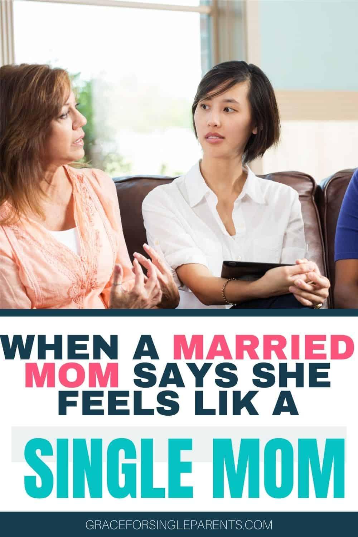 When A Married Mom Says, She Feels Like A Single Mom...