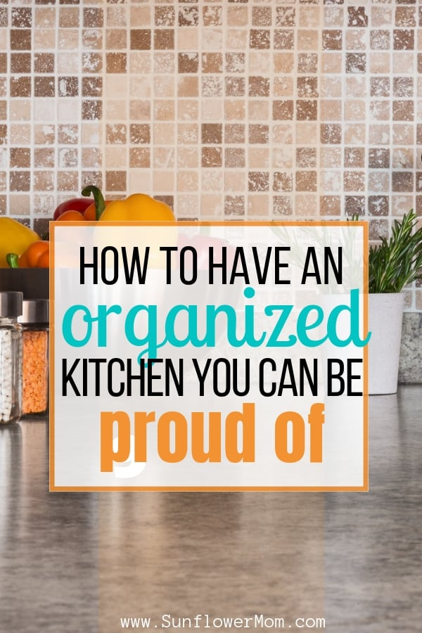 How to Have an Organized Kitchen You Can Be Proud Of