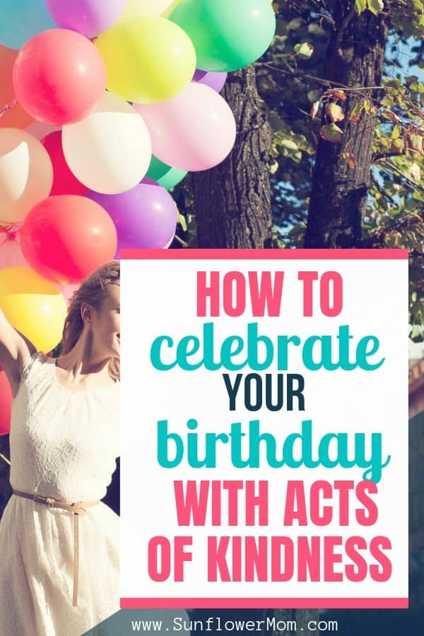 How To Celebrate Your Birthday with Simple Acts of Kindness