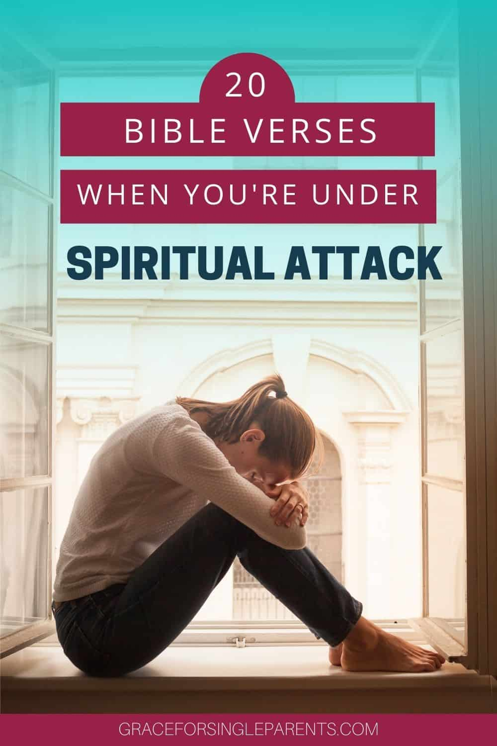 Bible Verses you need when you\'re under spiritual attack