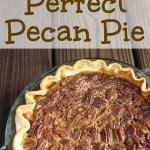 Perfect Pecan Pie on gracefullittlehoneybee.com