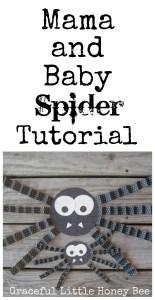 Mama and Baby Spider Tutorial on gracefullittlehoneybee.com